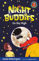 Night Buddies Go Sky High - Gail Kearns, Jessica Love, Sands Hetherington
