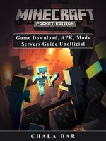 Minecraft Pocket Edition Game Download, APK, Mods Servers Guide Unofficial - Chala Dar