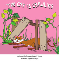 The Cat is Crawling - My Therapy House Team,Egle Gudonyte