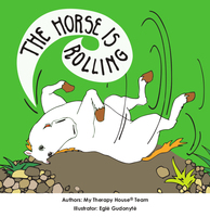 The Horse is Rolling - My Therapy House Team,Egle Gudonyte