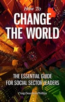 How to Change the World - Craig Dearden-Phillips