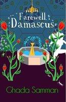 Farewell, Damascus - Nancy Roberts, Ghada Samman