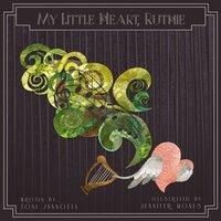 My Little Heart, Ruthie - Toni Jannotta,Jennifer Mones