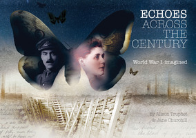 Echoes Across The Century - Jane Churchill,Alison Truphet