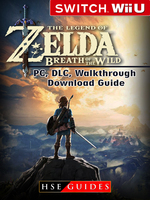 The Legend of Zelda Breath of the Wild Nintendo Switch, Wii U, PC, DLC, Walkthrough, Download Guide - HSE Guides