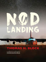 Nødlanding - Thomas H. Block