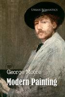 Modern Painting - George Moore