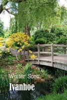 Ivanhoe: A Romance - Walter Scott