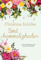 Små hemmeligheder - Christina Schiller