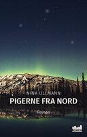 Pigerne fra nord - Nina Ullmann