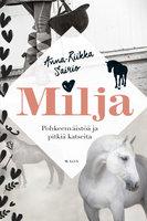 Milja - Pohkeenväistöä ja pitkiä katseita - Anna-Riikka Sairio