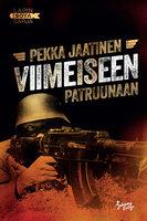 Viimeiseen patruunaan - Pekka Jaatinen