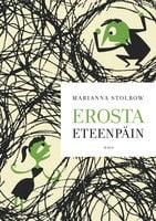 Erosta eteenpäin - Marianna Stolbow