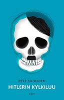 Hitlerin kylkiluu - Pete Suhonen