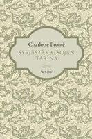 Syrjästäkatsojan tarina - Charlotte Brontë