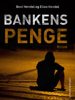 Bankens penge - Bent Hendel,Ellen Hendel