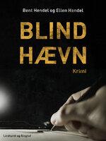 Blind hævn - Bent Hendel, Ellen Hendel