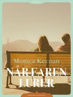 Når faren lurer - Monica Keenan