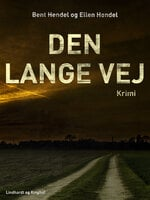 Den lange vej - Bent Hendel,Ellen Hendel