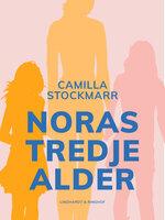 Noras tredje alder - Camilla Stockmarr