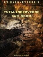 Tvillingebyerne - David Robbins
