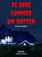 De døde kommer om natten - Peter Gotthardt