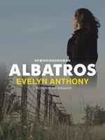 Albatros - Evelyn Anthony