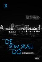 De som skall dö - Kristian Lundberg