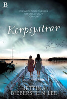 Korpsystrar - Bettina Biebertstein Lee