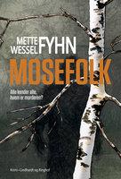 Mosefolk - Mette Wessel Fyhn