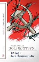 En dag i Ivan Denisovitjs liv - Aleksandr Solsjenitsyn
