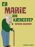 Er Marie din kæreste? - Esther Skriver