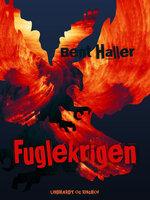 Fuglekrigen - Bent Haller