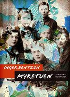 Myretuen - Inger Bentzon