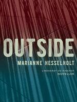 Outside - Marianne Hesselholt