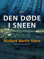 Den døde i sneen - Richard Martin Stern