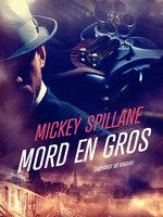Mord en gros - Mickey Spillane