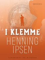 I klemme - Henning Ipsen