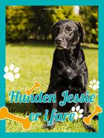 Hunden Jessie i fare - Christine Pullein Thompson