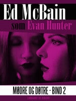 Mødre og døtre - Bind 2 - Ed McBain