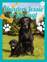 Hunden Jessie på vagt - Christine Pullein Thompson