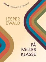 På fællesklasse - Jesper Ewald