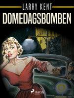 Domedagsbomben - Larry Kent