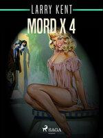 Mord x 4 - Larry Kent