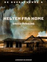 Helten fra Home - David Robbins