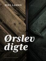 Ørslevdigte - Poul Larsen