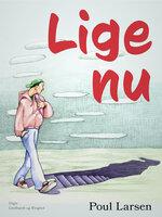 Lige nu - Poul Larsen