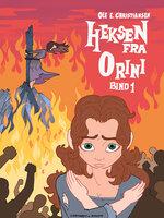 Heksen fra Orini (bind 1) - Ole E. Christiansen