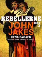 Rebellerne - John Jakes