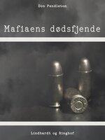 Mafiaens dødsfjende - Don Pendleton
